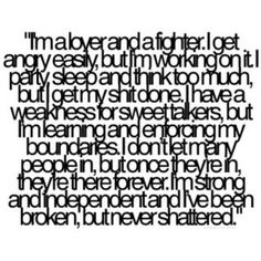 truth. so me!!! I dont party too much though, and enforcing my boundaries is in baby steps... but I am working on it! :)
