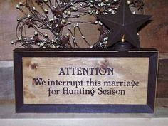 Hunting Sign Attention We interrupt this by RUSTICNORTHERN on Etsy, $26.00
