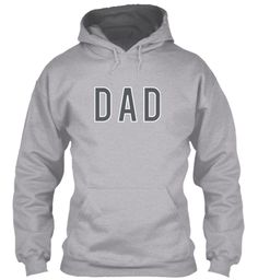 D A D Sport Grey Sweatshirt Front LIMITED EDITION - Buy beautiful T Shirt and Hoodie to be this season to be jolly. Why not get this novelty T Shirt and Hoodie as a gift for your friends and family. Each item is printed on super soft premium material! 100% Designed, Shipped, and Printed in the U.S.A. Not available in stores! Get Home Delivery! SHARE it with your friends, order together and save on shipping. For Order Visit: https://teespring.com/stores/mycard