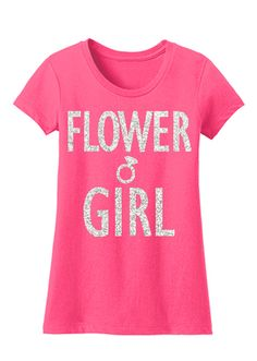 Flower Girl Glitter #Wedding #Shirt -- By #NobullWomanApparel, for only $24.99! Click here to buy http://nobullwoman-apparel.com/collections/wedding-bridal-shirts/products/flower-girl-glitter-shirt