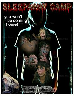 Sleepaway Camp Edit By Mario. Horror Dvd, Horror Icons, Horror Films, Horror Movie Characters, Horror Movie Posters, Cinema Posters, Sleepaway Camp, Fan Poster, Fan Picture