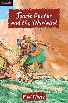 Jungle Doctor And the Whirlwind (Flamingo Fiction 9-13s) by Paul White http://www.amazon.com/dp/1845502965/ref=cm_sw_r_pi_dp_pEPZub07TZ3F1