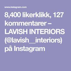 8,400 likerklikk, 127 kommentarer – LAVISH INTERIORS (@lavish__interiors) på Instagram Beautiful Homes, Interiors, Instagram, House Of Beauty, Decoration Home, Decor, Deco