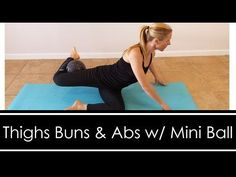 THIGHS,BUNS, & ABS: MINI BALL WORKOUT - YouTube