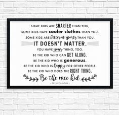 "24x36 Printable ""Be the nice kid"" Bryan Skavnak quote - black & white POSTER - instant download"