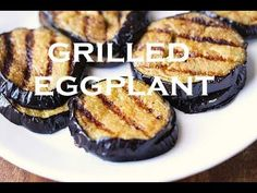 Grilled Eggplant Recipe, Balsamic Marinade (VIDEO) | Healthy Recipes