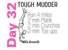 #toughmudder workout day 32