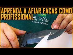 Afiar Faca, Aprenda com um Profissional (ft. Ricardo Vilar ) RVilar Knives - YouTube