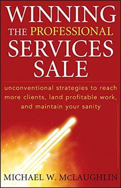 Winning the Professional Services Sale: Unconventional St...