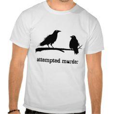 Attempted murder grunge shirt