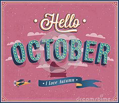 Illustration about Hello october typographic design. Illustration of heraldic, audio, calendar - 35512928 Hipster Illustration, Hello October, Typographic Design, October Birth Stone, Months In A Year, Vector Free, Royalty Free Stock Photos, Clip Art, Neon Signs