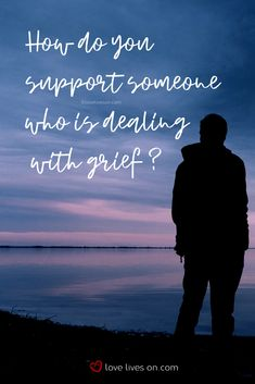 Learn 7 highly practical tips on how to support a grieving person. Grandparents Raising Grandchildren, Kinship Care, Grief Counseling, Dealing With Grief, Stages Of Grief, African Proverb, Grief Support, Feeling Depressed, Broken Heart Quotes