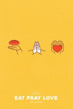 Eat Pray Love (2010) ~ Minimal Movie Poster by Viraj Nemlekar #amusementphile