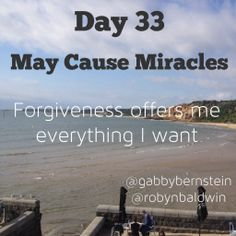 May Cause Miracles by Gabby Bernstein - Week 5 May Cause Miracles, Gabrielle Bernstein, Week 5, My Everything, Daily Affirmations, Forgiveness, Things I Want, Spirit, Club
