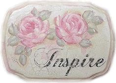 "Shabby Vintage Altered Plaque --- ""Inspire""  Hand Painted Pink Roses"