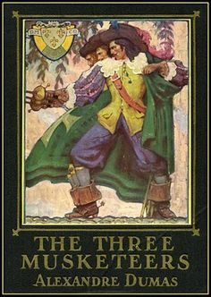 The Three Muskateers / Alexandre Dumas