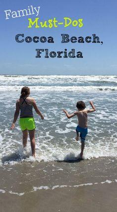 Family Vacation ideas at Cocoa Beach Florida