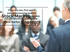 If you are #new, first #spend some #time knowing how the #stockmarket operates and how the best reviews about #stockmarketSingapore are arrived at... www.equityprofit.com