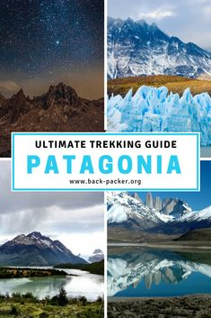 Complete 7, 8 and 9 day guides for hiking the Torres Del Paine Circuit in Patagonia, Chile. Best route options, day-by-day itineraries, and other practical tips for trekking in Torres Del Paine. Adventure travel in South America. | Back-packer.org #Patagonia#Chile