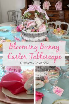 How to Make a Blooming Bunny Easter Table ~ Bluesky at Home Seasonal Celebration, Easter Celebration, Easter Crafts, Easter Decor, Easter Colors, Coloring Easter Eggs, Easter Table, Easter Baskets, Easter Bunny