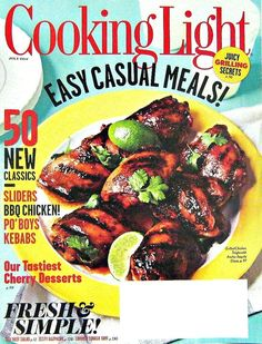 Cooking Light Magazine, Easy Casual Meal Recipes, July 2012 Vol.26 No.6