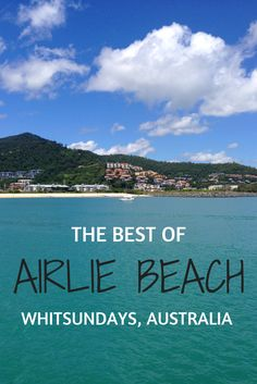 What to do in Airlie Beach, Australia, where everything is 'too easy!' Top tips for exploring beautiful Airlie Beach in the Whitsundays, Australia. Talk about a bucket list destination! Australia Travel Guide, Visit Australia, Queensland Australia, Australia Trip, Australia Beach, Bucket List Destinations, Holiday Destinations, Travel Destinations, Airlie Beach
