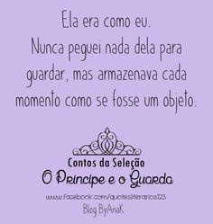 quotes, o príncipe e o guarda, Maxon, Aspen , Maxon , A Seleção, Kiera Cass http://www.byanak.com.br/2015/07/livro-contos-da-selecao-o-principe-e-o.html https://www.facebook.com/quotesliterarios123?fref=ts
