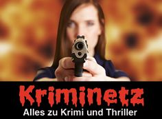 Der eine oder andere hat es schon gemerkt: Auf Kriminetz gibt es seit einigen Tagen die Möglichkeit, die Krimis und Thriller, die auf Krimnetz gelistet sind, auch bei