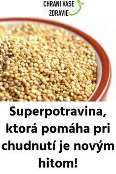 Superpotravina, ktorá pomáha pri chudnutí je novým hitom! Quinoa, Chili, Detox, Beans, Food And Drink, Health Fitness, Vegetables, Bulgur, Chilis