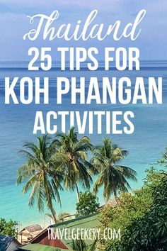 Things to Do in Koh Phangan Thailand: Read my complete guide of things to do when you travel to the Koh Phangan, Thailand Travel Guide, Visit Thailand, Cool Places To Visit, Places To Travel, Travel Destinations, Travel Stuff, Vietnam Travel, Asia Travel