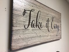 Quote Sign, Wood Wall Art, Looks like Reclaimed wood, Take it Easy Quote, Rustic, Wooden Home Decor, Motivational Quote, Inspiration, gift by HowdyOwl on Etsy