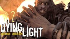 DON'T LOOK BACK! - Dying Light #2 -