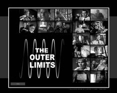 * The Outer Limits *
