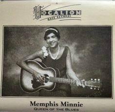Memphis Minnie - Queen of the Blues