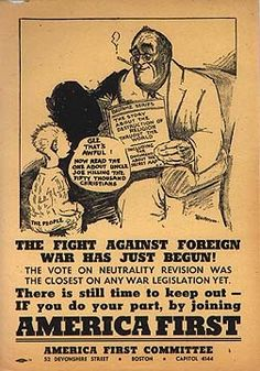 A poster for the America First Committee, a group against American involvement in World War II.