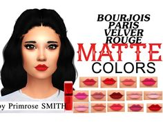 All the 15 colors out of the Bourjois Paris Rouge Velvet Edtion Matte Lipstick  Found in TSR Category 'Sims 4 Female Lipstick'