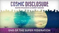 End of the Super Federation Cosmic Disclosure with David Wilcock - Season 10, Episode 2 - February 27, 2018 Guest: Corey Goode - Corey Goode continues his updates, telling how he is quickly whisked away from the Mayan ship to a space station located in the temporal anomaly near Jupiter. His attention is drawn to two strange aquatic beings that have a history with humanity. During the preceding, the delegation is given a mandate to disband the Super Federation and its 22 genetic programs...