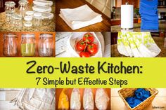Ready to transform your kitchen and go zero-waste? Here are 7 changes that I've made in my own kitchen to eliminate 80% of the waste.