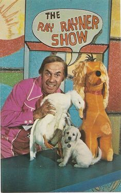 The Ray Rayner Show with Cuddly Duddly and Chauncey the Duck. This show was hilarious, Ray Raynor hosted cartoons like Clutch Cargo, Diver Dan and wacky ones from the 1940s. There was a craft segment he never could accomplish. A fun show.