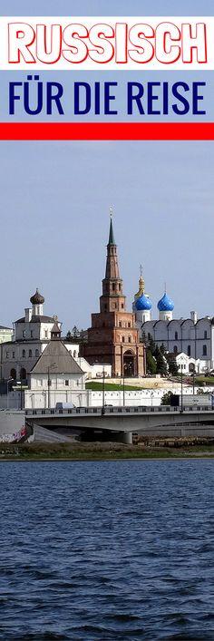 Ein ganz kleines bisschen Russisch für deine Reise
