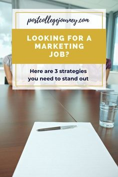 Learn the 3 strategies you need to stand out as a candidate so that you can kickstart your marketing career.
