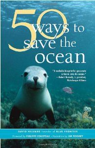 50 Ways to Save the Ocean (Inner Ocean Action Guide) (Inner Ocean Action Guide) (By David Helvarg)The oceans, and the challenges they face, are so vast that it's easy to feel powerless to protect them. 50 Ways to Save the Ocean, written by veteran environmental journalist David Helvarg, focuses on...