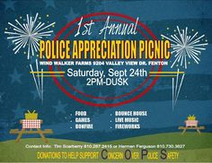 Today's the day the community will gather at the Windwalker Farm in honor of local law enforcement.  The picnic starts at 2pm.