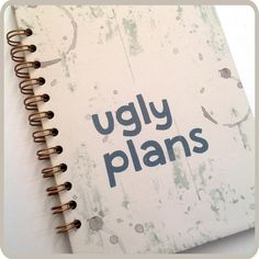 Ugly Plans  spiral notebook. by Fun2Art on Etsy