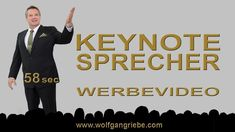 Keynote Sprecher 58 sek Werbevideo: Wolfgang Riebe