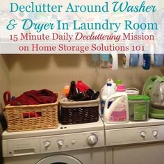 How to declutter your laundry room, with lots of inspirational before and after photos from readers who've already done this mission to get you motivated to get your own done as well {part of the Declutter 365 missions on Home Storage Solutions 101}