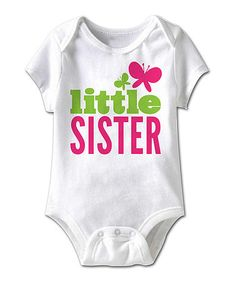 Another great find on #zulily! White 'Little Sister' Butterfly Bodysuit - Infant #zulilyfinds