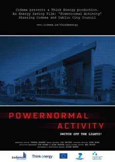 Powernormal Activity poster at Halloween for Think Energy Awareness campaign in Dublin City Council