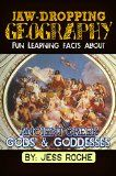 Free Kindle Book -  [History][Free] Jaw-Dropping Geography: Fun Learning Facts About Ancient Greek Gods & Goddesses: Illustrated Fun Learning For Kids Check more at http://www.free-kindle-books-4u.com/historyfree-jaw-dropping-geography-fun-learning-facts-about-ancient-greek-gods-goddesses-illustrated-fun-learning-for-kids/