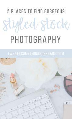 5 Places to Find Gorgeous Styled Stock Photography, Styled Stock Photos, Where to Find Stock Photography, Flatlays | Twenty Something Boss Babe Blog
